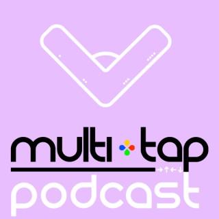 Multi-Tap Podcast