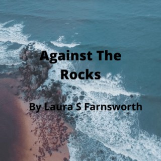 Against The Rocks