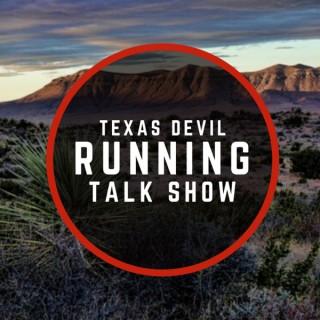 Texas Devil Running Talk Show