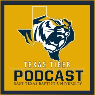 Texas Tigers Podcast