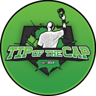 The Tip of the Cap Podcast