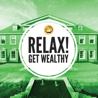 Relax Get Wealthy Podcast