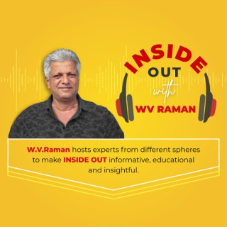 #InsideOutwithWVRaman