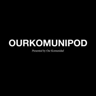 OURKOMUNIPOD