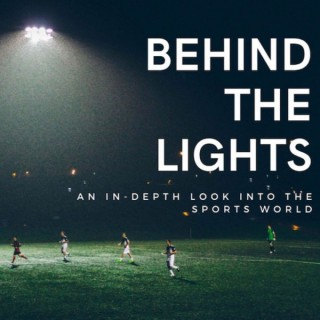 Behind the Lights