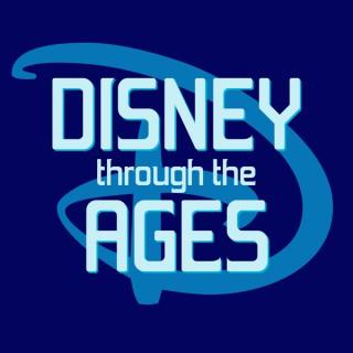 Disney Through the Ages