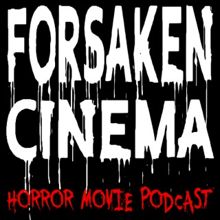 Forsaken Cinema