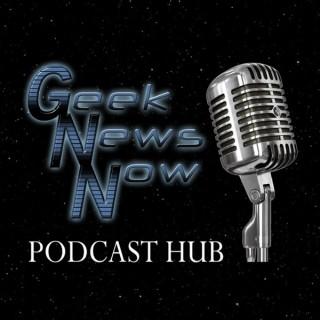 Geek News Now Podcast Hub