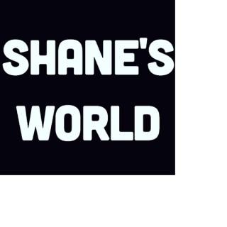 SHANE'S WORLD