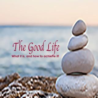 Daily Wisdom / The Good Life