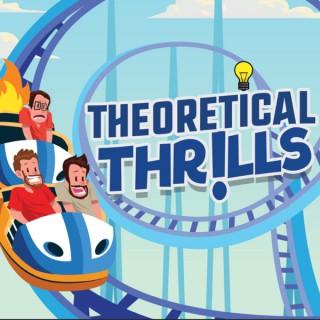 Theoretical Thrills