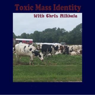Toxic Mass Identity