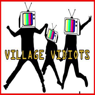 Village Vidiots