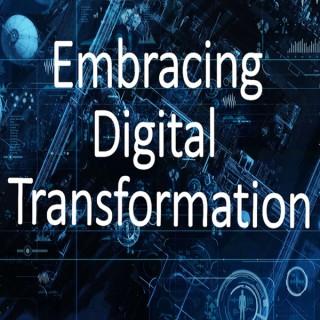 Embracing Digital Transformation