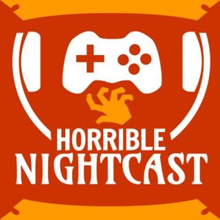 Horrible Nightcasts