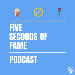 Five Seconds of Fame Podcast