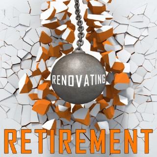 Renovating Retirement With Charlie Jewett