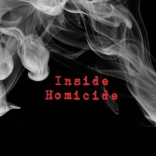 Inside Homicide Podcast