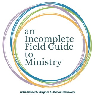 An Incomplete Field Guide to Ministry