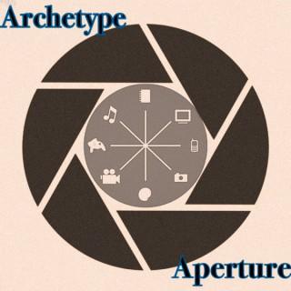 Archetype Aperture