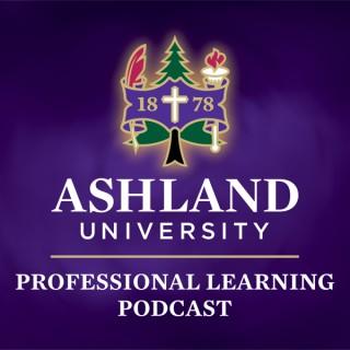 Ashland University Professional Learning Podcast