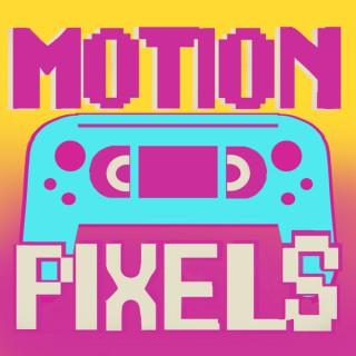 Motion Pixels