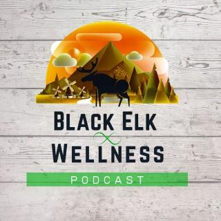 Black Elk Wellness Podcast