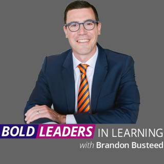 Bold Leaders in Learning
