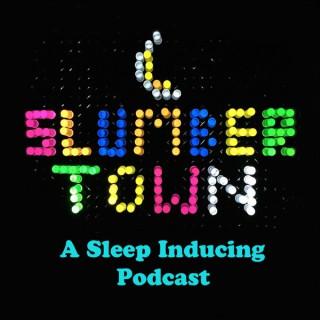 Slumbertown Podcast