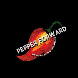 Pepper Forward Podcast