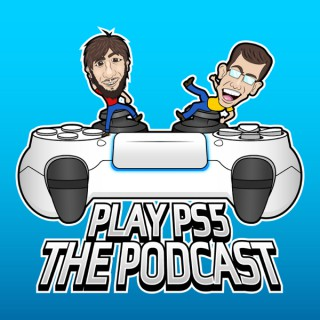 PlayPS5: The Podcast