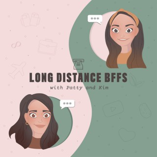 Long Distance BFFs