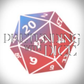 Pretending With Dice
