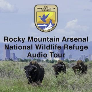 Rocky Mountain Arsenal National Wildlife Refuge Audio Tour