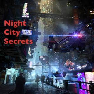 Night City Secrets
