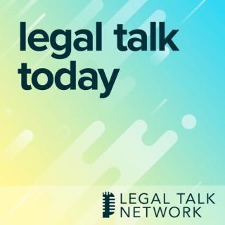 Legal Talk Today