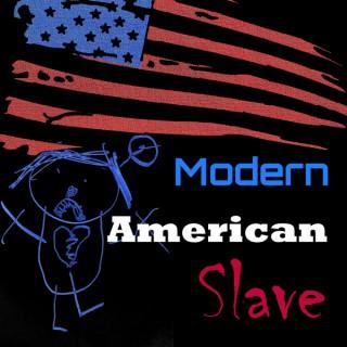 Modern American Slave