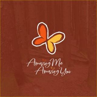 Amazing Me Amazing You