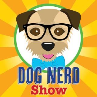 Dog Nerd Show
