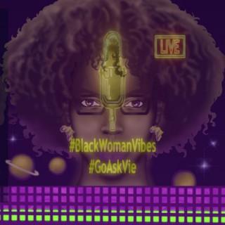 Black Woman Vibes Podcast