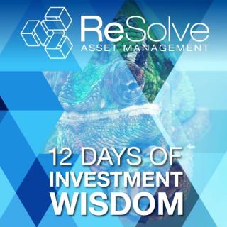 ReSolve's 12 days of Investment Wisdom