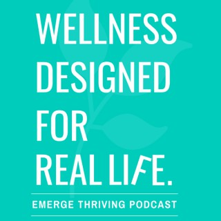 Emerge Thriving: Wellness Designed For Real Life