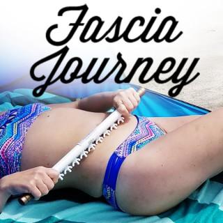 Fascia Journey Podcast