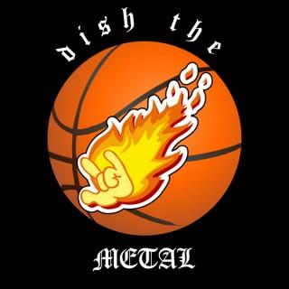 Dish The Metal