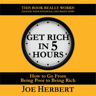 Get Rich in 5 Hours