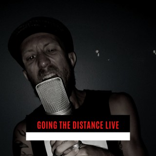 Going the Distance Live