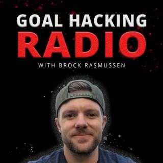 Goal Hacking Radio