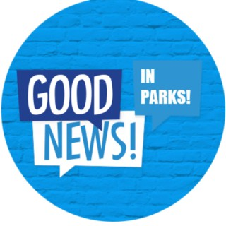 Good News in Parks
