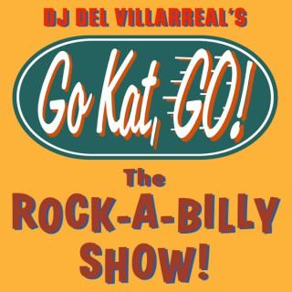 Go Kat, GO! The Rock-A-Billy Show!
