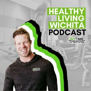 Healthy Living Wichita with GoTimeTraining